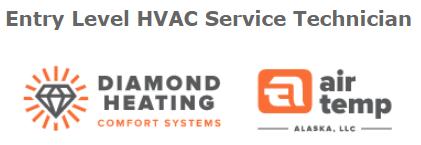 Diamond Heating and Air Temp Entry Level HVAC Service Technician Anchorage, AK