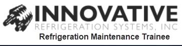 Innovative Refrigeration Systems Maintenance Trainee