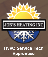 Jon's Heating Inc. HVAC Service Tech Apprentice