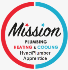 Mission Plumbing Heating and Cooling HVAC Plumber Apprentice