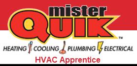 Mister Quik Home Services HVAC Apprentice