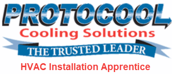Protocool Cooling Solutions HVAC Installation Apprentice