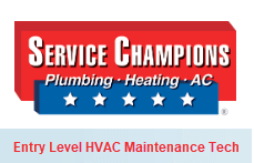 Service Champions Entry Level HVAC Maintenance Technician
