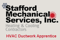Stafford Mechanical Services HVAC Ductwork Apprentice