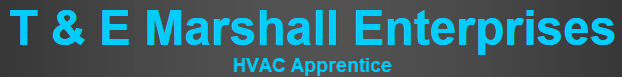 T&E Marshall Enterprises HVAC Apprentice